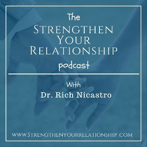 Strengthen Your Relationship Podcast 300 x 300